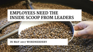 Employees need the scoop