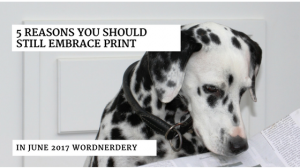 5 reasons to embrace print