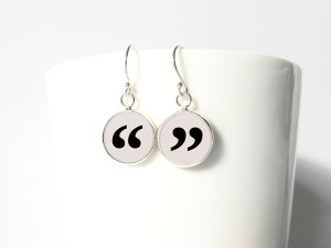 Quote-unquote earrings