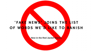 'Fake news' among words we'd like to banish